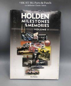 Holden Milestones and Memories Vol 1