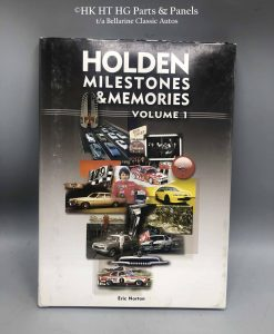 Holden Milestones and Memories Vol 1